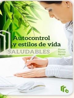 Autocontrol y estilos de vida saludables
