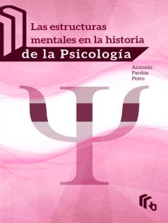 Las Estructuras Mentales Historia Psicologia
