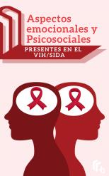 Libro Aspectos Emocionales y Psicosociales presentes en el VIH/SIDA