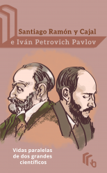 Libro Santiago Ramón y Cajal e Iván Petrovich Pavlov