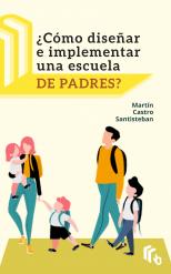 Libro Como Diseñar e Implementar una Escuela de Padres