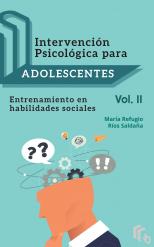 Libro Intervención psicológica para adolescentes Volumen II