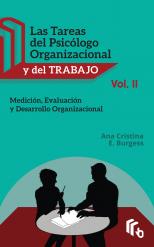Libro Las Tareas del Psicólogo Organizacional y del Trabajo Volumen II