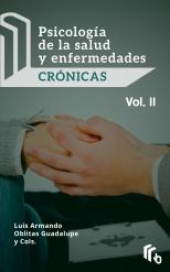 Libro Psicología de la Salud y Enfermedades Crónicas Volumen II