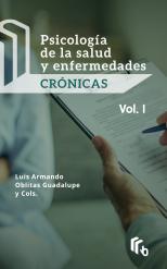 Libro Psicología de la Salud y Enfermedades Crónicas Volumen I