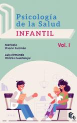 Libro Psicología de la Salud Infantil Volumen 1