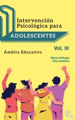 Libro Intervención Psicológica para Adolescentes Volumen III