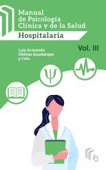 Libro Manual de Psicología Clínica y de la Salud Hospitalaria Volumen III