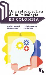 Un Restrospectiva Psicologia Colombia
